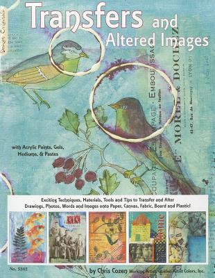 Transfers and Altered Images By Cozen, Chris